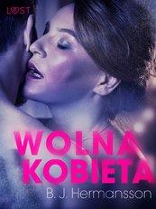 Wolna kobieta - opowiadanie erotyczne