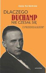 Dlaczego Duchamp nie czesał się z przedziałkiem?