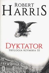 Dyktator Trylogia rzymska Tom 3