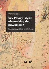 Czy Polacy i Żydzi nienawidzą się nawzajem?