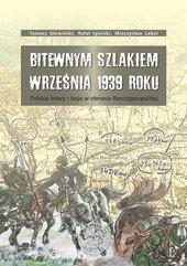 Bitewnym szlakiem Września 1939 roku