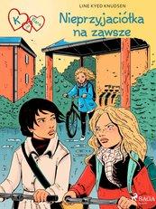 K jak Klara 18 - Nieprzyjaciółka na zawsze