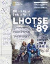 Lhotse'89. Ostatnia wyprawa Jerzego Kukuczki