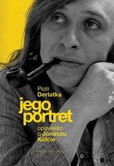 Jego portret Opowieść o Jonaszu Kofcie