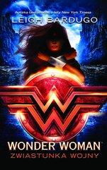 Wonder Woman. Zwiastunka wojny