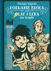 Porwanie króla czyli Olaf i Lena na tropie