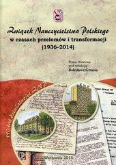 Związek Nauczycielstwa Polskiego w czasach przełomów i transformacji