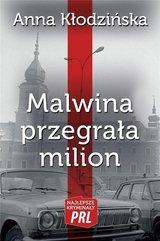 Malwina przegrała milion