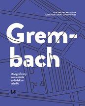 Grembach – etnograficzny przewodnik po łódzkim osiedlu