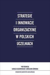 Strategie i innowacje organizacyjne w polskich uczelniach