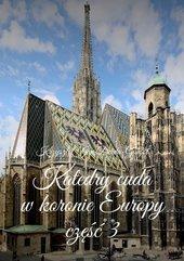 Katedry cuda w koronie Europy