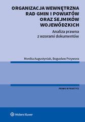 Organizacja wewnętrzna rad gmin i powiatów oraz sejmików wojewódzkich