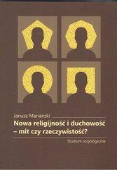 Nowa religijność i duchowość mit czy rzeczywistość?