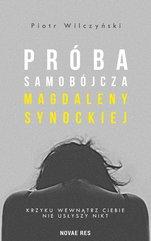 Próba samobójcza Magdaleny Synockiej