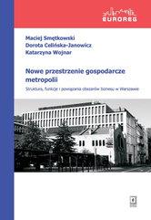 Nowe przestrzenie gospodarcze metropolii