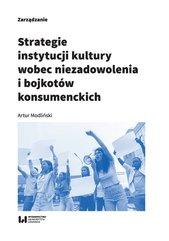 Strategie instytucji kultury wobec niezadowolenia i bojkotów konsumenckich