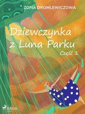 Dziewczynka z Luna Parku: część 1