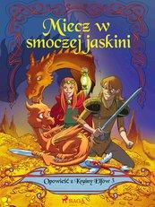Opowieść z Krainy Elfów 3 - Miecz w smoczej jaskini