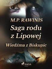 Saga rodu z Lipowej 14: Wiedźma z Biskupic