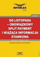 Od listopada – obowiązkowy split payment i wiążąca informacja stawkowa