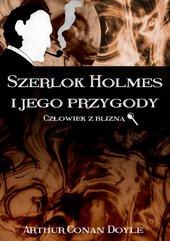 Szerlok Holmes i jego przygody. Człowiek z blizną