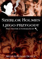 Szerlok Holmes i jego przygody. Pięć pestek z pomarańczy