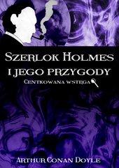 Szerlok Holmes i jego przygody. Centkowana wstęga