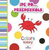 Idę do przedszkola Kolory Colors