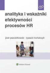Analityka i wskaźniki efektywności procesów HR