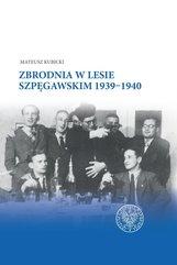 Zbrodnia w Lesie Szpęgawskim 1939-1940