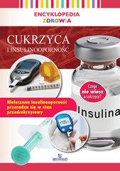 Encyklopedia zdrowia Cukrzyca i insulinooporność