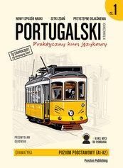 Portugalski w tłumaczeniach Praktyczny kurs językowy Gramatyka 1
