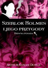 Szerlok Holmes i jego przygody. Dziwna posada