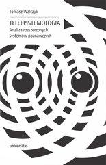 Teleepistemologia. Analiza rozszerzonych systemów poznawczych
