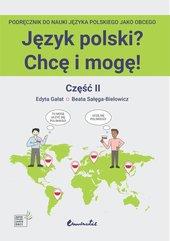 Język polski? Chcę i mogę! Część II: A1+