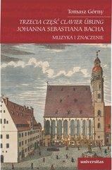 Trzecia część Clavier Übung Johanna Sebastiana Bacha