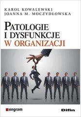 Patologie i dysfunkcje w organizacji