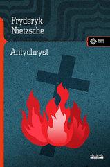 Antychryst - Friedrich Nietzsche