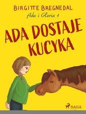 Ada i Gloria 1: Ada dostaje kucyka