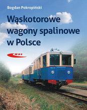 Wąskotorowe wagony spalinowe Bogdan Pokropiński