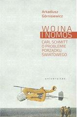 Wojna i nomos. Carl Schmitt o problemie porządku światowego