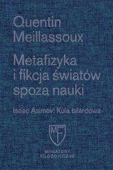 Metafizyka i fikcja światów spoza nauki / Fundacja Augusta hr. Cieszkowskiego