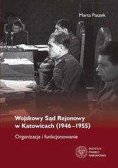 Wojskowy Sąd Rejonowy w Katowicach (1946-1955)