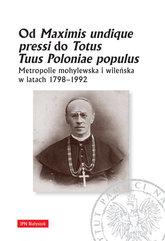 Od Maximis undique pressi do Totus Tuus Poloniae populus