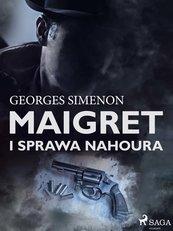 Maigret i sprawa Nahoura