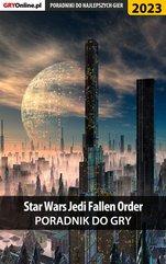 Star Wars Jedi Fallen Order - poradnik do gry