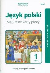 Język polski 1 Maturalne karty pracy Część 2 Linia I Zakres podstawowy