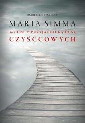 Maria Simma. 365 dni z przyjaciółką dusz czyśćcowych