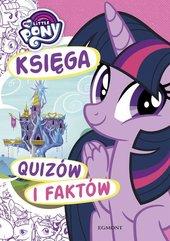 My Little Pony Księga quizów i faktów