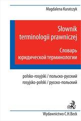 Słownik terminologii prawniczej. Polsko - rosyjski rosyjsko - polski